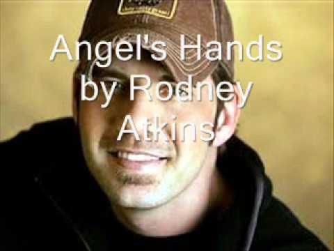 Angel39s Hands by Rodney Atkins