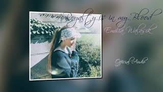 Royalty is in my Blood - Emilia Walasik (Official Audio)