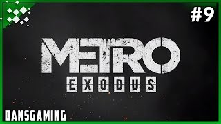 Let's Play Metro Exodus - Ranger Hardcore - PC (RTX) - Part 9