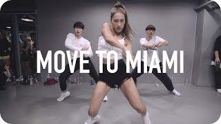 Move To Miami Enrique Iglesias Ft Pitbull Jane Kim Choreography