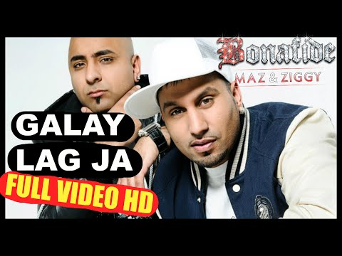 Bonafide (Maz & Ziggy) - Galay Lag Ja - OFFICIAL VIDEO