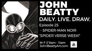 🔴 John Beatty - DLD - Ep. 25 - Spider-Man Noir / Spider Verse - 12/11/2018
