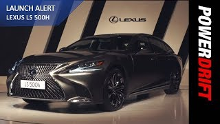 Is The Lexus LS 500h Really Luxurious? : PowerDrift