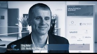 Tech Tour Healthtech Summit 2016 Interview with Greg Behar, CEO of Nestlé Health Science