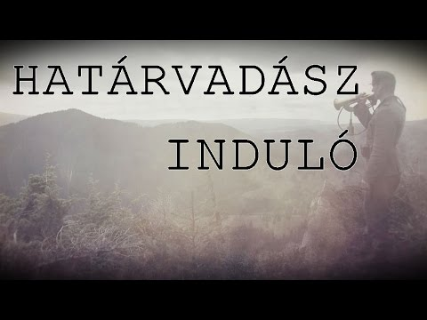 KÁRPÁTIA - HATÁRVADÁSZ INDULÓ  (szöveges Videó / Lyrics Video)