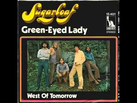 Sugarloaf - Green Eyed Lady