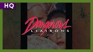 Dangerous Liaisons (1988) Trailer