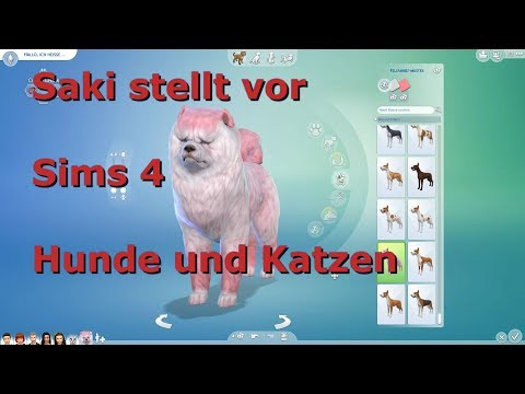SaKi stellt vor - Die Sims 4 ♥ [Hunde und Katzen] Tiere erstellen