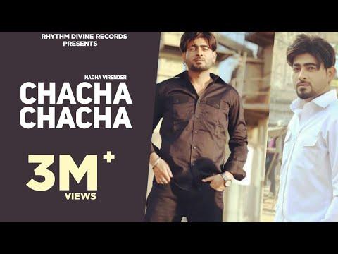 New Punjabi Songs 2016 | Chacha Chacha (Full Video) | Nadha Virender | Latest Punjabi Songs 2016