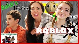 BALDi'S BASiCS Roblox Gameplay / That YouTub3 Family
