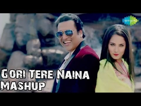 Gori Tere Naina Mashup By Teenu Arora   Govinda