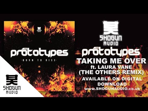 The Prototypes - Taking Me Over (The Others Remix)
