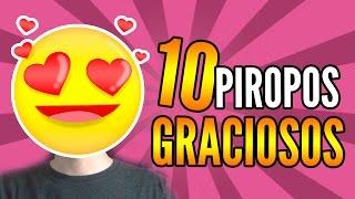 10 PIROPOS GRACIOSOS | Igna