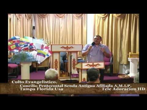 Culto Evangelistico Concilio Pentecostal Senda Antigua AMIP Tampa Bay. 03-03-2016