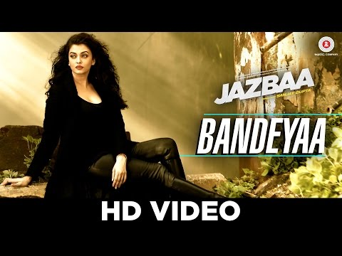 Bandeyaa Video Song - Jazbaa