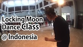 [칸앤문 KHAN&MOON] Locking MOON Class @ Indonesia (LockingMoon Self Video)