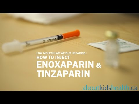 How To: Injecting Enoxaparin and Tinzaparin in Children