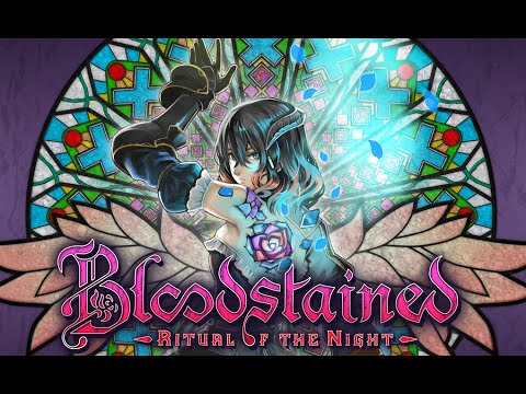 『Bloodstained: Ritual of the Night』最新プレイ映像が公開