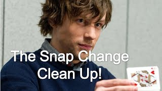The Snap Change- Clean Up Tutorial!