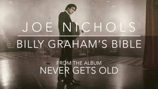 Joe Nichols Billy Graham's Bible