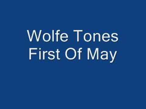 The Wolfe Tones First Of May