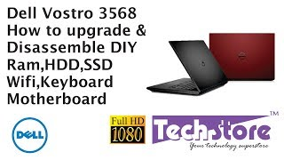 Dell Vostro 3568 3468: how to disassemble and upgrade ram HDD ssd caddy motherboard keyboard
