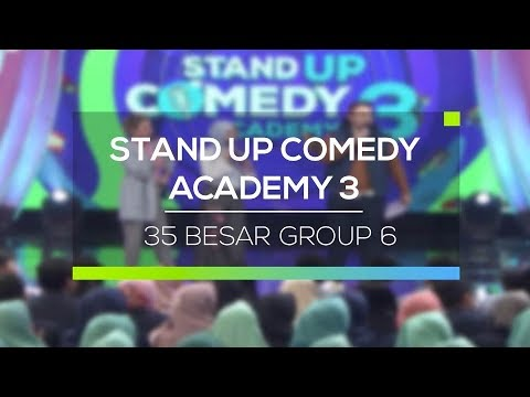 Highlight Stand Up Comedy Academy 3 - 35 Besar Group 6