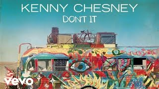 Kenny Chesney - Don't It