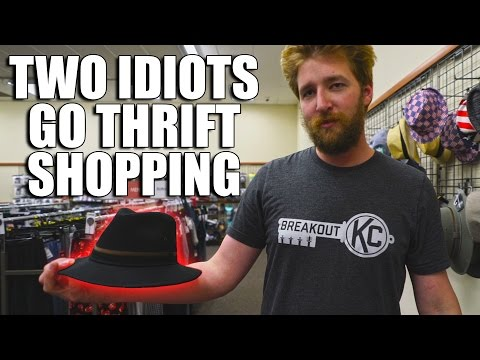 Two Idiots Go Thrift Shopping