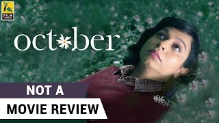 October | Not A Movie Review | Sucharita Tyagi | Film Companion