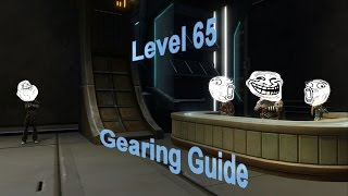 SWTOR: Level 65 Gearing Guide 4.0 (PvE)