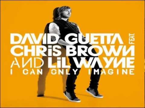 I Can Only Imagine - David Guetta Feat. Chris Brown And Lil Wayne (instrumental) video