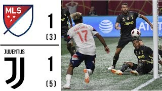 MLS All Stars vs Juventus Highlights 2018 Complete PRESEASON ALL-STAR GAME