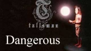 Watch Talisman Dangerous video