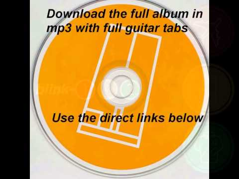 Download the full Blink 182's album Take off your pants and jacket in mp3