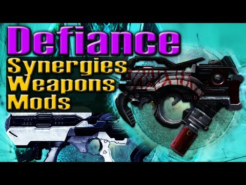 DEFIANCE GUIDE: Weapons, Mods & Synergies by QELRIC