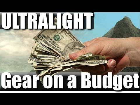 Ultralight Gear: Backpacking on a Budget