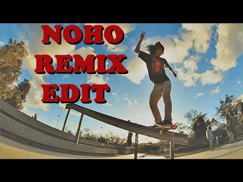 Noho Remix Edit