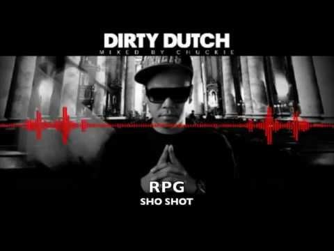 Dirty dutch radio 125, RPG   Sho Shot G Sunny, Jaws Funk, Soltani