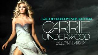 Watch Carrie Underwood Nobody Ever Told You video