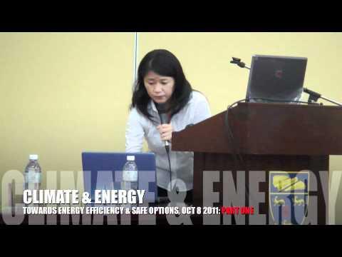 Climate & Energy Forum: Towards Energy Efficiency & Safe Options (1/3)