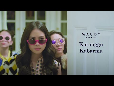 download lagu Maudy Ayunda - Kutunggu Kabarmu | Official Video Clip gratis