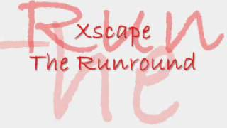 Watch Xscape The Runaround video