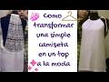 Como transformar una camiseta en un top de moda