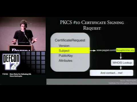 DEFCON 17: More Tricks For Defeating SSL