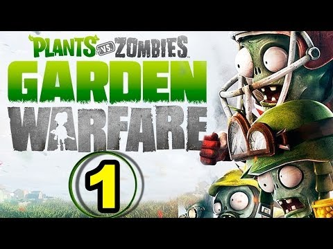 Lets Play PLANTS VS ZOMBIES: Garden Warfare