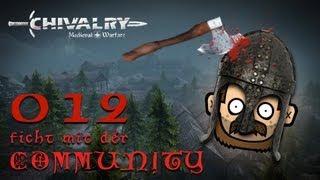 SgtRumpel zockt CHIVALRY mit der Community 012 [deutsch] [720p]