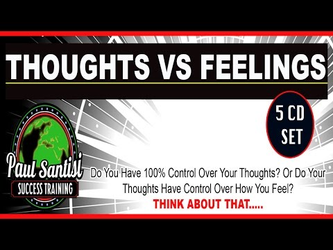 FREE 5CD Set Thoughts VS Feelings Audio Course Mental Clarity Like Never Before Paul Santisi