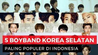 Boyband Korea Paling Populer di Indonesia