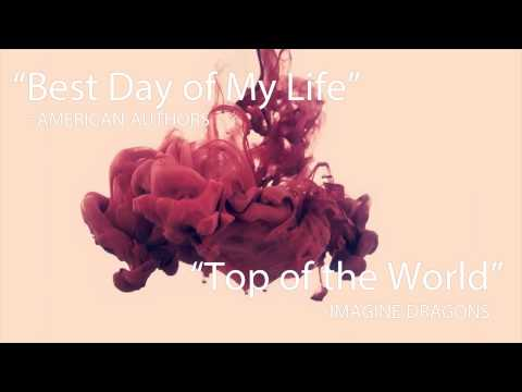 best Day Of My Life & top Of The World Remix video